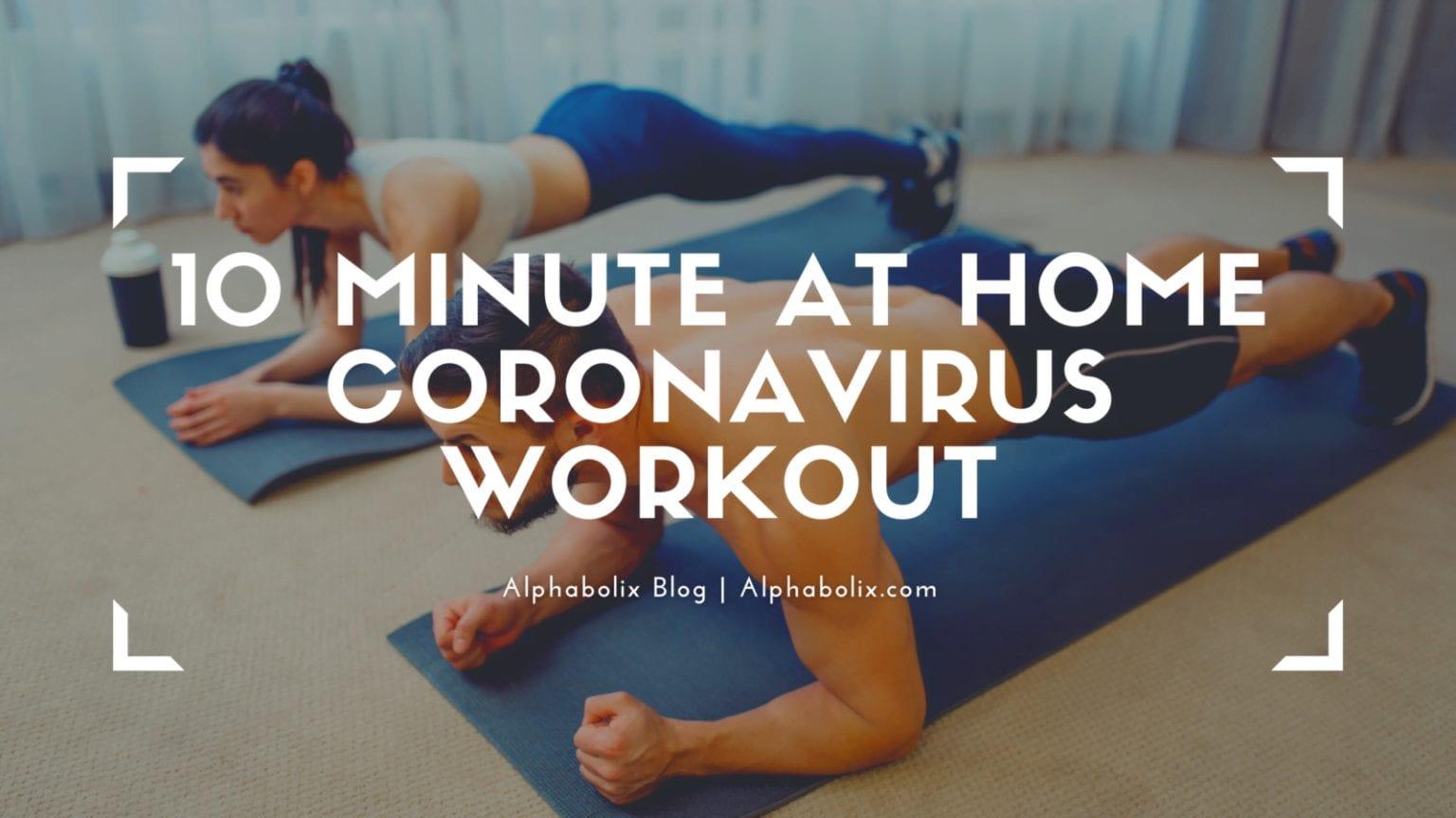10 Minute At Home Coronavirus Workout